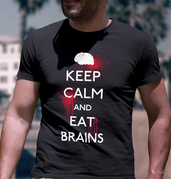 1392c8b66 Keep Calm and Eat Brains Zombie T-Shirt Walking Dead Shirt | Etsy