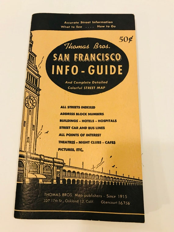 San Francisco Info-Guide And Pull Out Color Street Map Vintage 1949 Travel  Guide