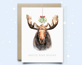 "Moose Christmas Card "" Merry Kiss Moose""   Holiday Card   Watercolor Card   Funny Card   Seasonal Card   Moose Greeting Card  Cute Card"