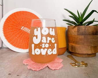 White you are so loved drinking glass / iced coffee glass cup / aesthetic stemless wine gin glass / cute drinking glasses /housewarming gift