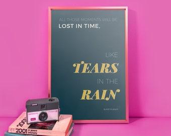 Minimalist Blade Runner Tears in the Rain Quote