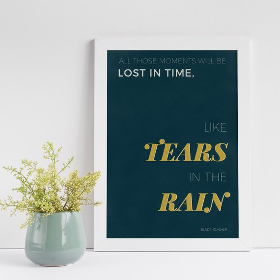 Minimalist Blade Runner Tears In The Rain Quote Etsy