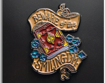 04220c641a7 Beware the Smiling DM - Dungeons   Dragons DND Enamel Pinbadge