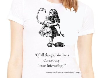 Shirt with quote .White Lady's T-shirt with Alice in wonderland quote. Alice in wonderland shirt. alice in wonderland clothing
