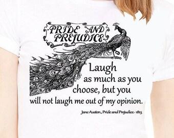Pride and Prejudice shirt with quote. White Lady's T-shirt with Pride and Prejudice quote. Pride and Prejudice shirt. Jane Austen