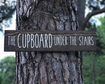 The Cupboard Under The Stairs /  Harry Potter Wood Sign /  Harry Potter Prop