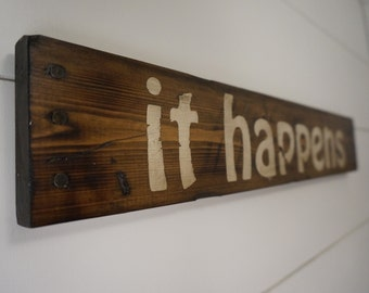 "Forrest Gump inspired ""it happens"" wood sign / Bubba Gump / Distressed Wood Sign / Movie Prop"