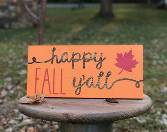 Happy Fall Y'all wood sign / Autumn Sign / Southern Fall Sign / Thanksgiving Sign / Front Door Decor / Seasonal Decor / Happy Fall