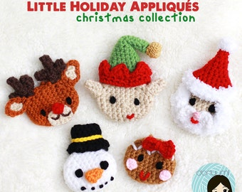 Little Holiday Appliques: Christmas Collection Crochet Pattern ~ Elf, Santa, Snowman, Reindeer, Gingerbread Girl Embellishments