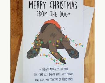 Christmas Card From The Dog Funny Holiday Mom Dad Cheeky Rude Mum