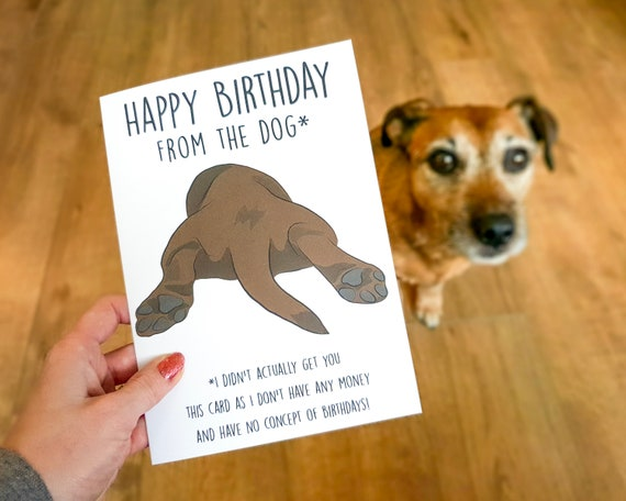 Birthday Card From The Dog Happy Birthday From The Dog Funny Etsy