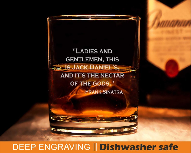 Frank Sinatra quote, Engraved Whiskey glass, Sinatra quote- Jack Daniels