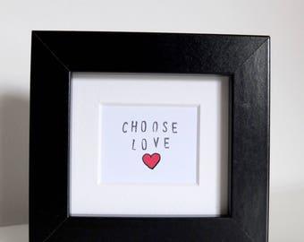 Choose Love mini frame