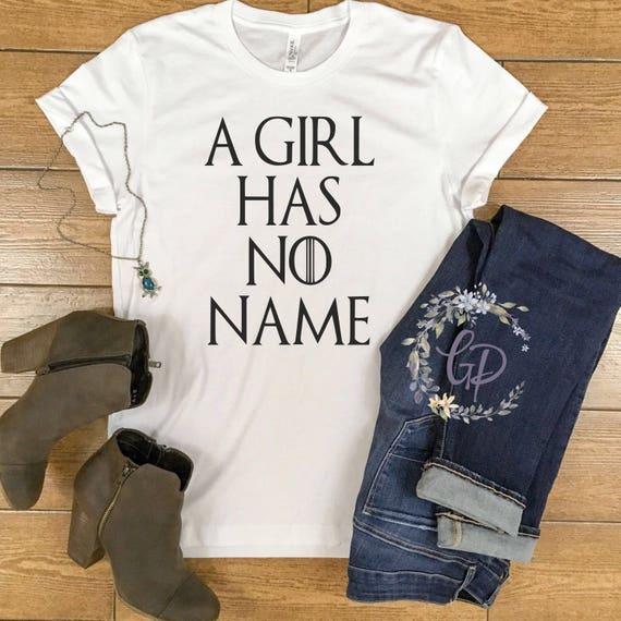 Spiel Der Throne T Shirt Eine Mädchen Hat Keinen Namen Arya Etsy