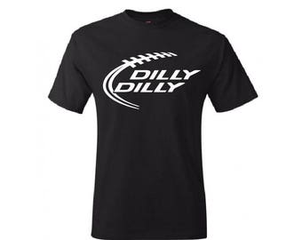 DILLY DILLY FOOTBALL T-shirt