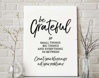 Be Grateful Count Your Blessings – Black White Printable, Motivational Poster/Quote, Instant Download