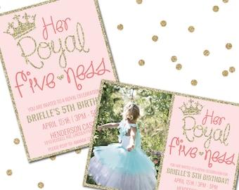 Her Royal Fiveness, Princess Birthday Invitation, Fifth Birthday Invitation, Printable Birthday Invitation, Girl Birthday, Princess Party