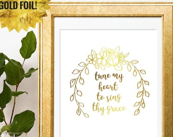 Tune My Heart to Sing Thy Grace - Hymn Art - Worship Lyrics - Hymn Lyrics - Verses for Women - Bible Verse Art - Come Thou Fount of Every