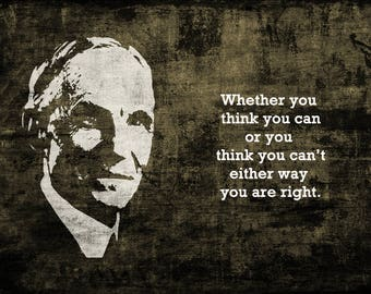 Henry Ford Quote, Whether you think you can,  Digital Art, Painting Printable or Canvas