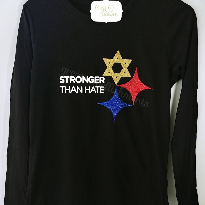 Pittsburgh Stronger Than Hate Long Sleeve Unisex Shirts Etsy