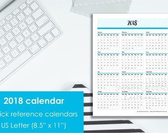 Printable 2018 Calendar at a glance. US Letter Size. Quick reference calendars. Instant download. PDF format. High resolution 300 dpi