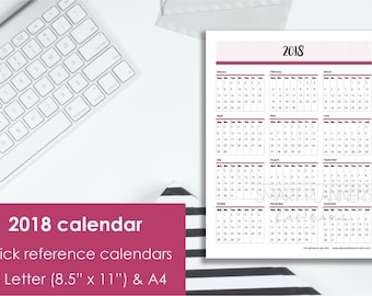 Printable 2018 Calendar at a glance. US Letter Size & A4. Quick reference calendars. Instant download. PDF format. High resolution 300 dpi