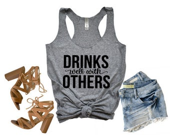fc11028d94c634 Drinks well with others  Drinks well with others tank  funny tank  funny  shirt  funny drinking tank  drinking tank  st pattys day