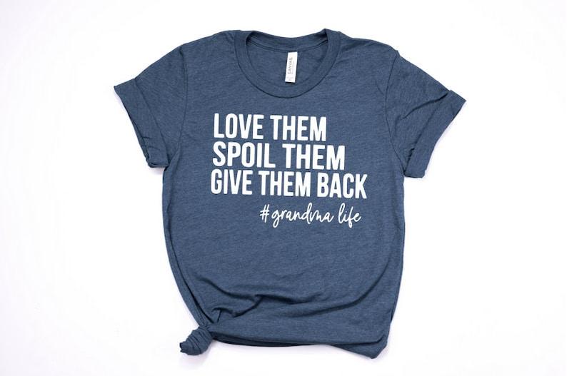 Download Love Them Spoil Them Give Them Back / Grandma Shirt / | Etsy