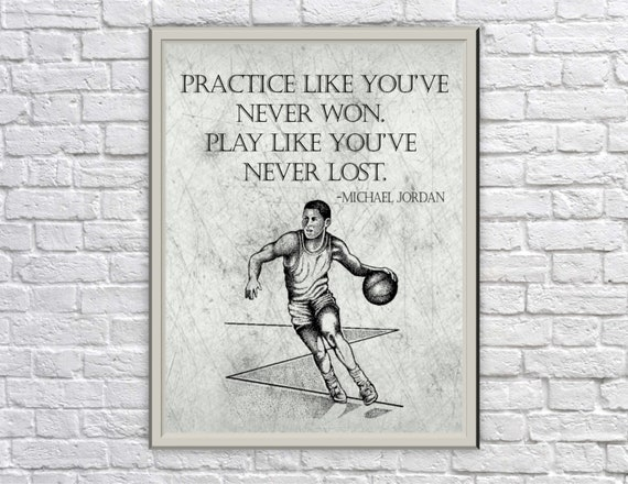 Practice Like Youve Never Won Play Like Youve Never Etsy