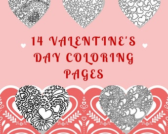 14 Valentine's Day printable coloring pages for adults and kids and filled with hearts and love