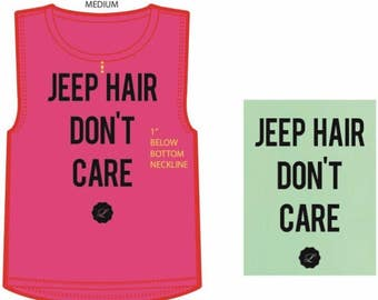 NEW!! • Jeep Hair Don't Care