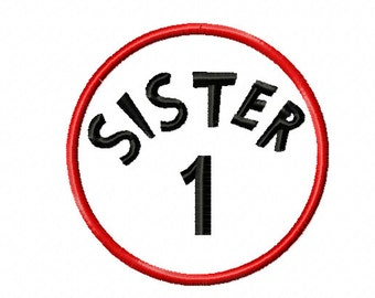 Sister 1 dr seuss embroidery design, dr seuss embroidery design, dr. seuss applique design, Sister embroidery design, sibling embroidery