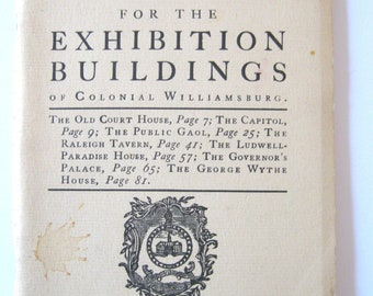 1947 WILLIAMSBURG, Handbook for Exhibition Buildings of Colonial Williamsburg
