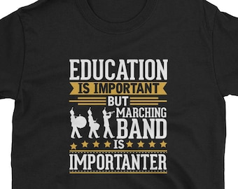 Marching Band Shirt Gift Importanter Tee