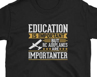 RC Planes Shirt Gift Importanter Tee