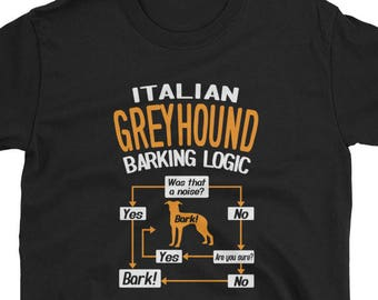 Italian Greyhound Shirt Gift  Bark Logic Tee