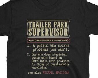 Trailer Park Supervisor Shirt Gift Dictionary Definition Tee