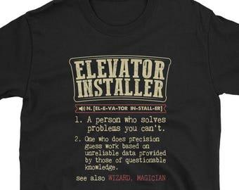 b4cf1df3 Elevator Installer Shirt Definition Gift Tee