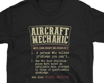 87b9a69ed Aircraft Mechanic Shirt Definition Gift Tee