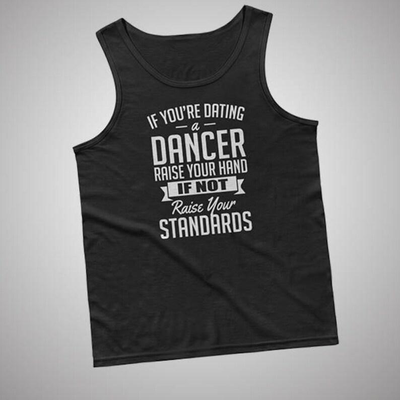 dating a dancer t shirt