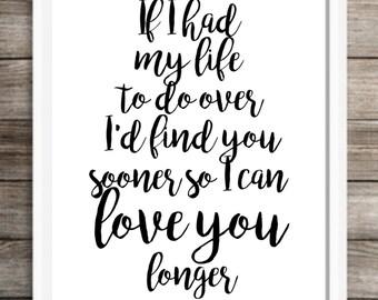 met you sooner loved you longer
