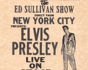 The Ed Sullivan Show Presents Elvis Presley Sept 10 1956 > Poster/Print Replica > The King
