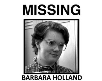 Netflix Stranger Things Barb Holland Missing Poster Barbara Upside Down Eggo Ghostbusters