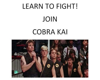 Digital Download Printable Cobrai Kai Learn To Fight Flyer/Poster > Johnny Lawrence > Karate Kid > Larusso  > Prop/Replica