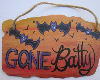 Gone Batty!