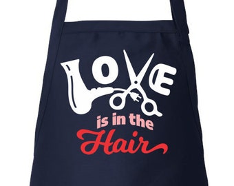 Love Is In The Hair, Stylist Apron, Hairdresser Apron, Hair Stylist Gift, Beautician Apron, Adjustable Apron, Apron With Pockets