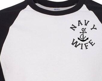 Custom Navy Wife Baseball Tee Military Shirt Navy Wife Shirt Proud Navy Wife Navy Wife Gifts Navy Mom T Shirt for Wife Gift for Her Navy Tee