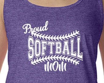 Proud Softball Mom, Softball Shirt, Moms Softball Tank Softball Tank Gift for Mom Moms Tank Tank for Mom Moms Sports Tank Softball Moms Tee