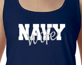 Custom Navy Wife Tank Tee Military Shirt, Navy Wife Shirt, Proud Navy Wife, Navy Wife Gifts, Navy Mom T Shirt for Wife Gift for Her Navy Tee