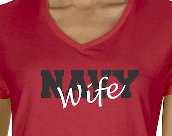 Custom Navy Wife V Neck Tee Military Shirt Navy Wife Shirt Proud Navy Wife Navy Wife Gifts Navy Mom T Shirt for Wife Gift for Her Navy Tee